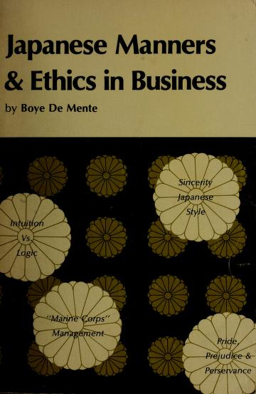 Japanese manners & ethics in business by Boye De Mente
