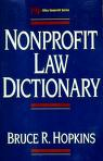 Cover of: Nonprofit Law Dictionary (Nonprofit Law, Finance & Management)