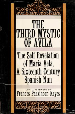 Cover of: The third mystic of Avila | María Vela