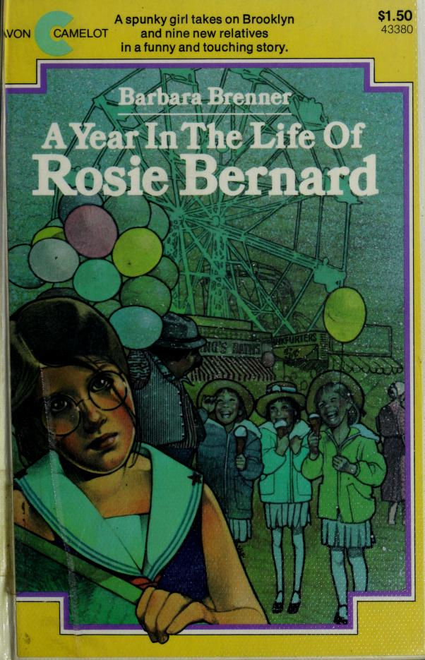 A Year in the Life of Rosie Bernard by Barbara Brenner